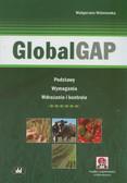 Wiśniewska Małgorzata - GlobalGAP. Podstawy, wymagania, wdrażanie i kontrola (z suplementem elektronicznym)