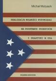 Matyasik Michał - Realizacja wolności wypowiedzi na podstawie przepisów i praktyki w USA