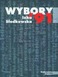 Słodkowska Inka - Wybory `91