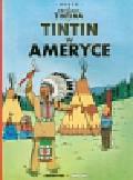 Herge - Przygody Tintina 2 Tintin w Ameryce