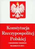 Konstytucja Rzeczypospolitej Polskiej. z wprowadzeniem i komentarzem.