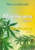 Jędrzejko Mariusz - Marihuana Fakty Marihuana Mity