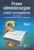 Prawo administracyjne część szczegółowa t.1
