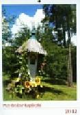 Kalendarz 2012 Przydrożne kapliczki