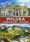 Polska Piękno naszej ojczyzny