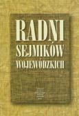 red. Nalewajko Ewa - Radni sejmików wojewódzkich. Role i konteksty