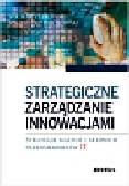 Żebrowski Michał, Waćkowski Kazimierz - Strategiczne zarządzanie innowacjami