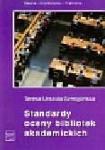 Szmigielska Teresa Urszula - Standardy oceny bibliotek akademickich