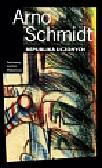 Schmidt Arno - Republika uczonych. Krótka powieść z obszaru końskich szerokości
