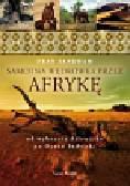 Sandham Fran - Samotna wędrówka przez Afrykę. od wybrzeży Atlantyku po Ocean Indyjski