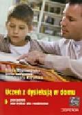 Bogdanowicz Marta, Adryjanek Anna, Rożyńska Małgorzata - Uczeń z dysleksją w domu. Poradnik nie tylko dla rodziców