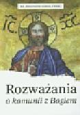 Sobolewski Zbigniew - Rozważania o komunii z Bogiem
