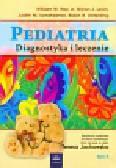 Hay William W., Levin Myron J., Sondheimer Judith M. - Pediatria Tom 2. Diagnostyka i leczenie