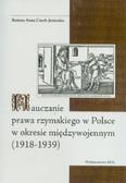 Czech-Jezierska Bożena - Nauczanie prawa rzymskiego w Polsce w okresie międzywojennym (1918-1939)
