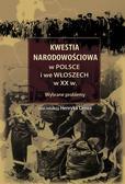 red. Cimek Henryk - Kwestia narodowościowa w Polsce i we Włoszech w XX w. Wybrane problemy