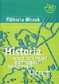 Olczak Elżbieta - Historia Zeszyt do ćwiczeń na mapach konturowych