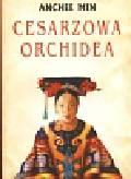 Min Anchee - Cesarzowa Orchidea