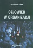 Bańka Waldemar - Człowiek w organizacji