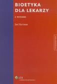 Hartman Jan - Bioetyka dla lekarzy