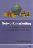 Pawłowska Beata - Network marketing. Kulturowe i osobowościowe wyznaczniki uczestnictwa w Amway