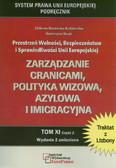 Borawska-Kędzierska Elżbieta, Strąk Katarzyna - Zarządzanie granicami, polityka wizowa, azylowa i imigracyjna. PWBiSUE, tom XI.2