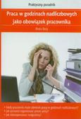 Bury Beata - Praca w godzinach nadliczbowych jako obowiązek pracownika