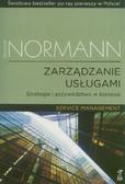 Normann Richard - Zarządzanie usługami. Strategie i przywództwo w biznesie. Service Management