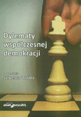 red. Wróbel Sylwester  - Dylematy współczesnej demokracji
