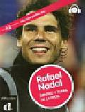 Monge Noemi - Rafael Nadal Dentro y fuera de la pista + CD. A2