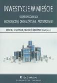 Nowak Maciej - Inwestycje w mieście