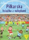 Praca zbiorowa - Piłkarska książka z nalepkami