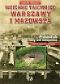 Olecki Jacek - Wojenne tajemnice Warszawy i Mazowsza Tom 2 z płytą CD. Przewodnik inny niż wszystkie