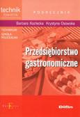 Kozłecka Barbara, Osowska Krystyna - Przedsiębiorstwo gastronomiczne podręcznik. Technikum, szkoła policealna