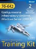 Mackin J.C., Northrup Tony - Egzamin MCTS 70-642 Konfigurowanie infrastruktury sieciowej Windows Server 2008 R2 Training Kit z płytą CD