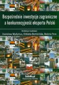 Bezpośrednie inwestycje zagraniczne a konkurencyjność eksportu Polski