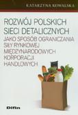 Kowalska Katarzyna - Rozwój polskich sieci detalicznych