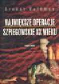Volkman E. - Największe operacje szpiegowskie XX wieku