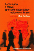 Konsumpcja a rozwój społeczno-gospodarczy regionów w Polsce