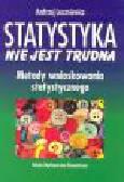 Luszniewicz A. - Statystyka nie jest trudna. Metody wnioskowania statystycznego