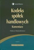Rodzynkiewicz Mateusz - Kodeks spółek handlowych Komentarz