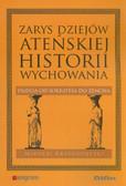 Krasnodębski Mikołaj - Zarys dziejów ateńskiej historii wychowania. Paideia od Sokratesa do Zenona