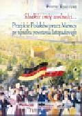Roguski Piotr - Słodkie imię wolności Przejście Polaków przez Niemcy po upadku powstania listopadowego