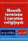 Czekierda Krzysztof - Słownik terminów i zwrotów religijnych angielsko-polski
