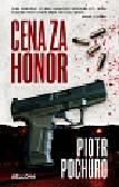 Pochuro Piotr - Cena za honor
