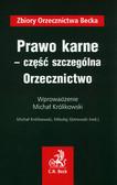 Królikowski Michał - Prawo karne część szczególna Orzecznictwo