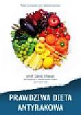Khayat David - Prawdziwa dieta antyrakowa