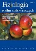Fizjologia roślin sadowniczych strefy umiarkowanej Tom 2. Plonowanie roślin i udział w tym procesie różnych czynników.