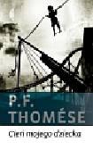 Thomese P.F. - Cień mojego dziecka