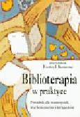 Biblioterapia w praktyce. Poradnik dla nauczycieli, wychowawców i terapeutów