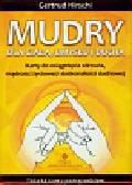 Hirschi Gertrud - Mudry dla ciała umysłu i ducha. Talia 68 kart z podręcznikiem